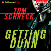 Getting Dunn Audiobook, by Tom Schreck