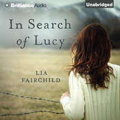 In Search of Lucy: A Novel Audiobook, by Lia Fairchild
