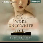 She Wore Only White Audiobook, by Dorthe Binkert