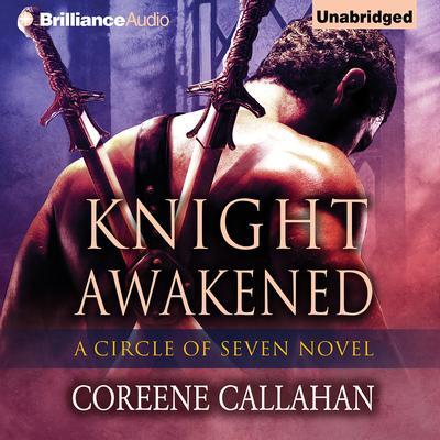 Knight Awakened Audiobook, by Coreene Callahan