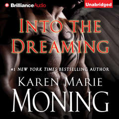 Into the Dreaming Audiobook, by Karen Marie Moning