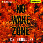 No Wake Zone Audiobook, by C. E. Grundler