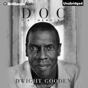 Doc: A Memoir Audiobook, by Dwight Gooden