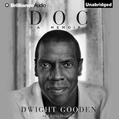 Doc: A Memoir Audiobook, by Dwight Gooden