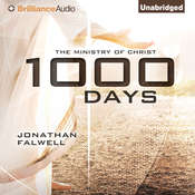 1,000 Days: The Ministry of Christ, by Jonathan Falwell