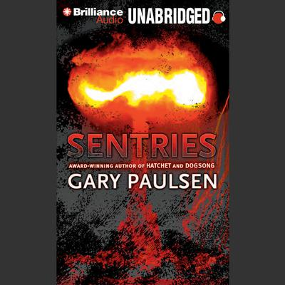 Sentries Audiobook, by Gary Paulsen