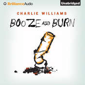 Booze and Burn Audiobook, by Charlie Williams