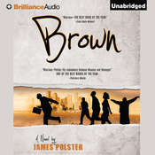 Brown Audiobook, by James Polster