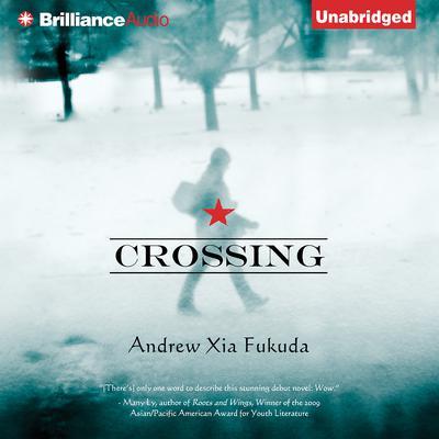 Crossing Audiobook, by Andrew Fukuda