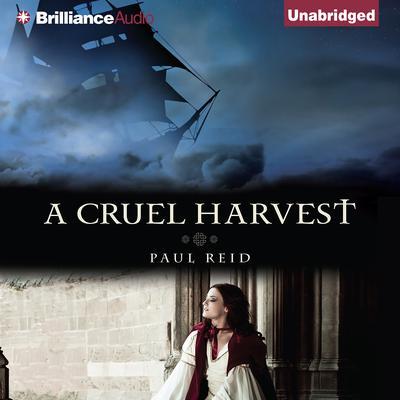 A Cruel Harvest Audiobook, by Paul Reid