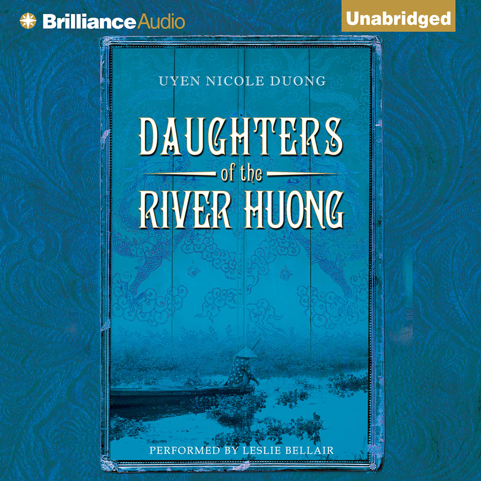 Printable Daughters of the River Huong: Stories of a Vietnamese Royal Concubine and Her Descendants Audiobook Cover Art