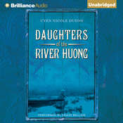 Daughters of the River Huong: Stories of a Vietnamese Royal Concubine and Her Descendants Audiobook, by Uyen Nicole Duong