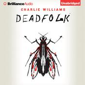 Deadfolk, by Charlie Williams