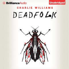 Deadfolk Audiobook, by Charlie Williams