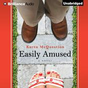 Easily Amused Audiobook, by Karen McQuestion