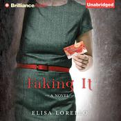 Faking It Audiobook, by Elisa Lorello