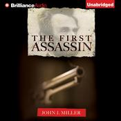 The First Assassin Audiobook, by John J. Miller