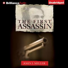The First Assassin Audiobook, by John J. Miller