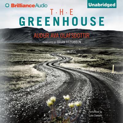 The Greenhouse Audiobook, by Audur Ava Olafsdottir