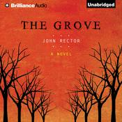 The Grove Audiobook, by John Rector