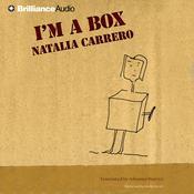 Im a Box Audiobook, by Natalia Carrero