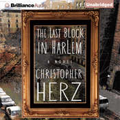 The Last Block in Harlem, by Christopher Herz