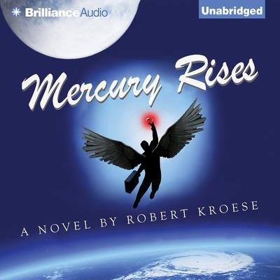 Mercury Rises Audiobook, by Robert Kroese