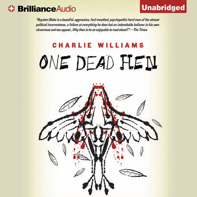 One Dead Hen Audiobook, by Charlie Williams