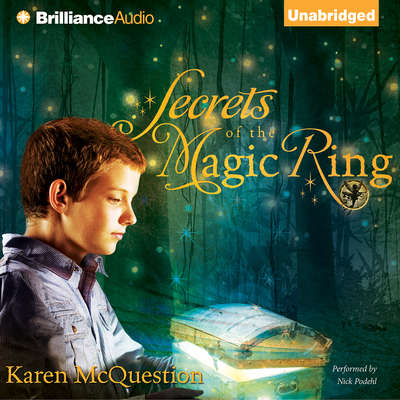 Secrets of the Magic Ring Audiobook, by Karen McQuestion