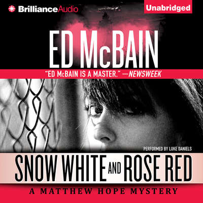 Snow White and Rose Red Audiobook, by Ed McBain