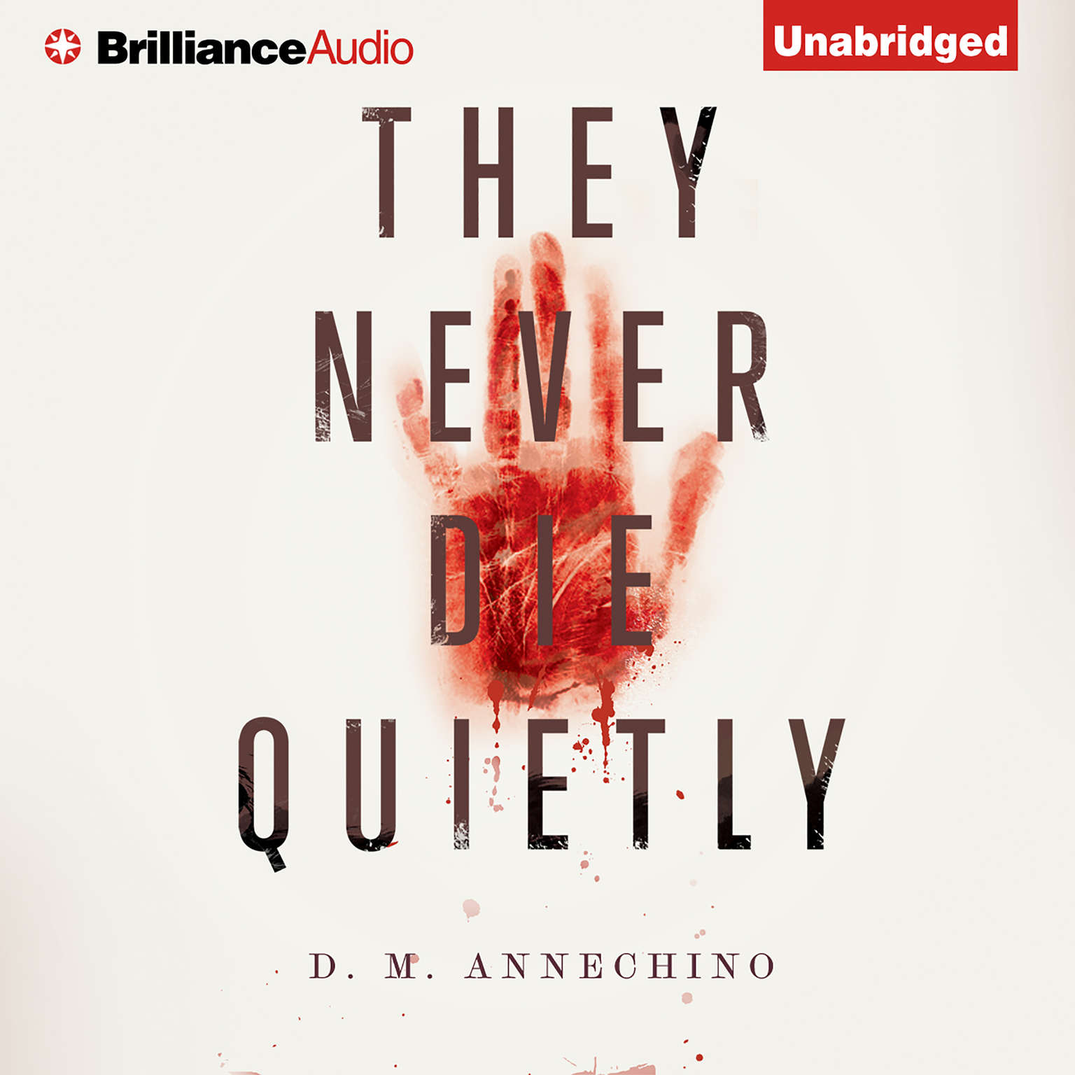Printable They Never Die Quietly Audiobook Cover Art