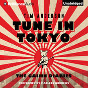 Tune In Tokyo: The Gaijin Diaries Audiobook, by Tim Anderson