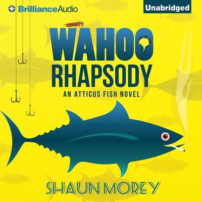 Wahoo Rhapsody Audiobook, by Shaun Morey