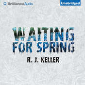 Waiting For Spring, by R. J. Keller