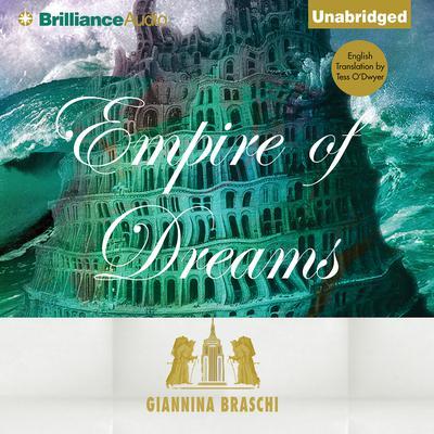 Empire of Dreams Audiobook, by Giannina Braschi