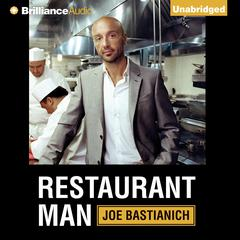 Restaurant Man Audiobook, by Joe Bastianich