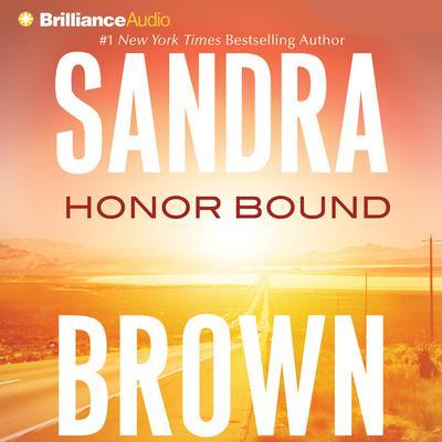 Honor Bound Audiobook, by Sandra Brown