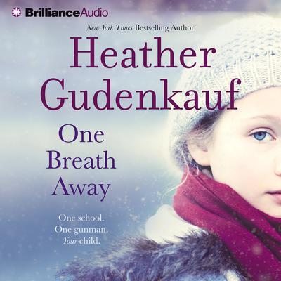 One Breath Away Audiobook, by Heather Gudenkauf
