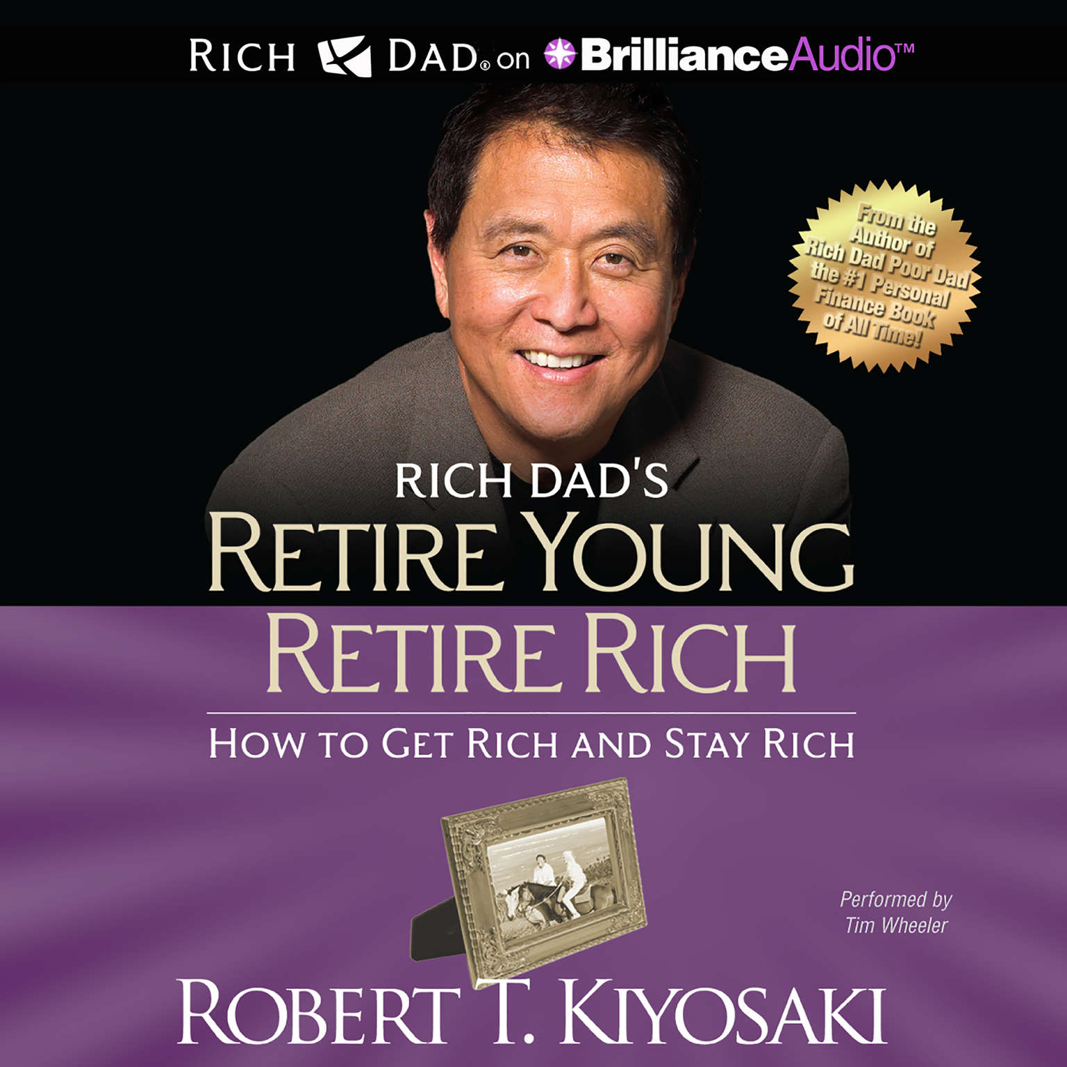 Printable Rich Dad's Retire Young Retire Rich: How to Get Rich and Stay Rich Audiobook Cover Art
