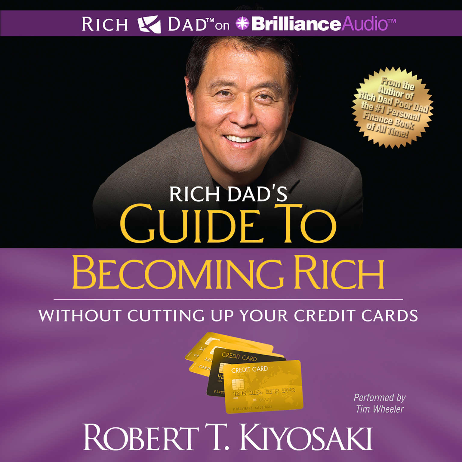 Printable Rich Dad's Guide to Becoming Rich without Cutting Up Your Credit Cards: Turn Bad Debt Into Good Debt Audiobook Cover Art