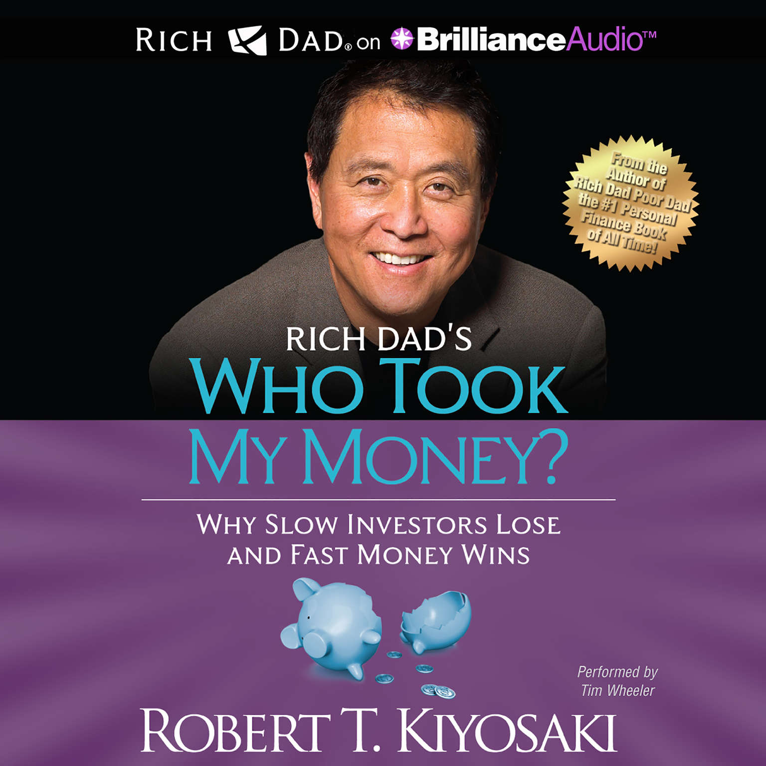 Printable Who Took My Money?: Why Slow Investors Lose and Fast Money Wins! Audiobook Cover Art