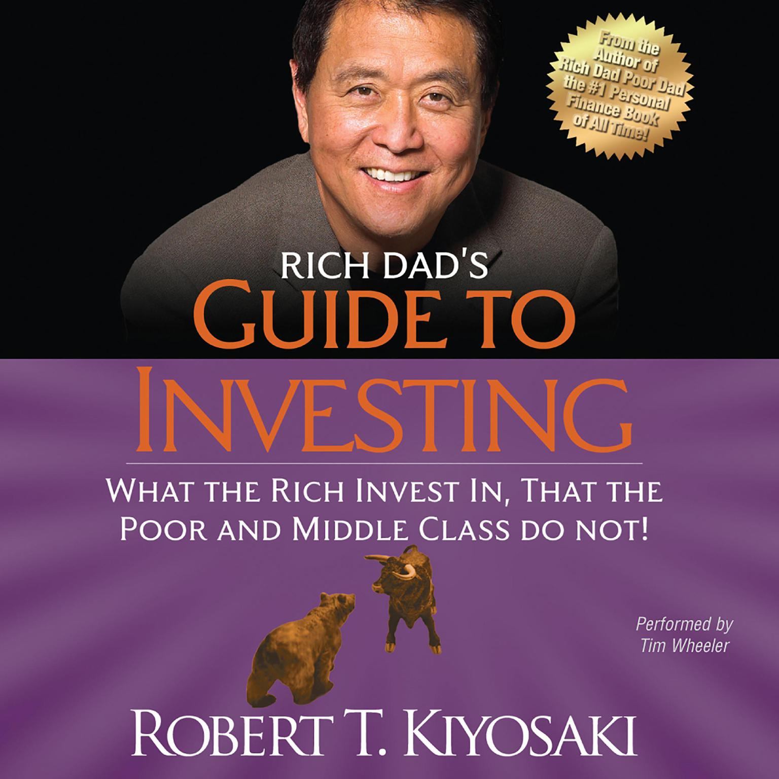 Printable Rich Dad's Guide to Investing: What the Rich Invest In, That the Poor and Middle Class Do Not! Audiobook Cover Art