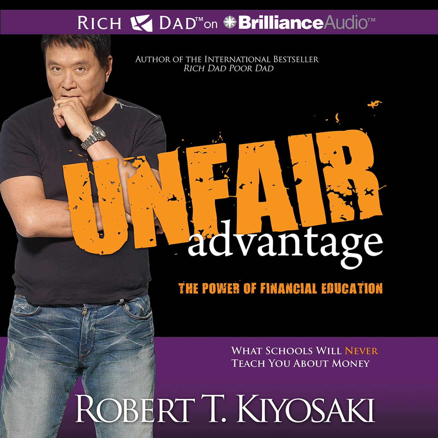 Printable Unfair Advantage: The Power of Financial Education Audiobook Cover Art