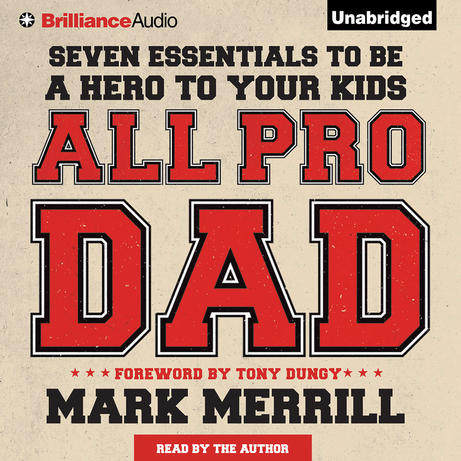 Printable All Pro Dad: Seven Essentials to Be a Hero to Your Kids Audiobook Cover Art
