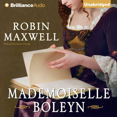Mademoiselle Boleyn Audiobook, by