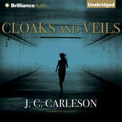 Cloaks and Veils Audiobook, by J. C. Carleson