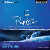 The Prankster: A Novella Audiobook, by James Polster