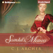 Scandal's Mistress Audiobook, by C. J. Archer