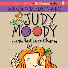 Judy Moody and the Bad Luck Charm Audiobook, by Megan McDonald