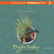 The Dragon Prophecy: The Dragonology Chronicles, Volume 4, by Dugald A. Steer